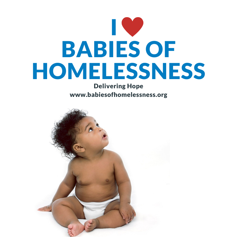 Babies of Homelessness: Delivering Hope