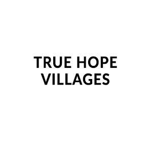 True Hope Villages