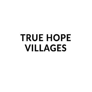 True Hope Villages